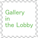 Gallery in the Lobby